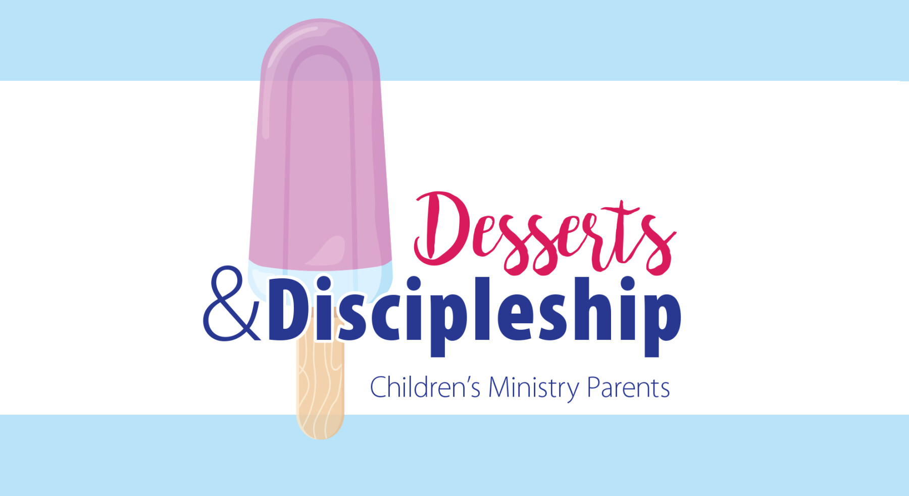 Desserts and Discipleship: Making Summer Count