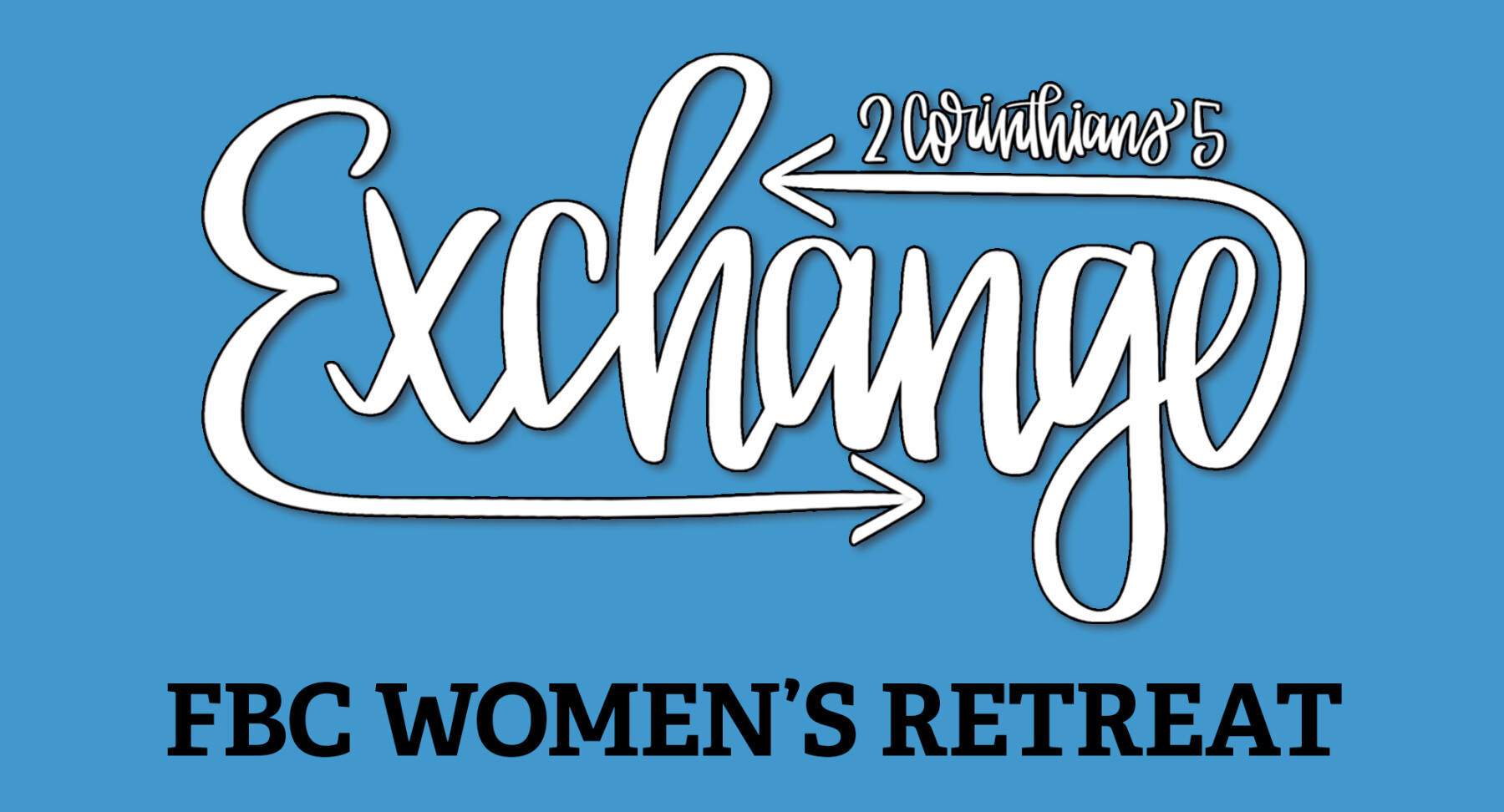 Exchange: Women's Retreat