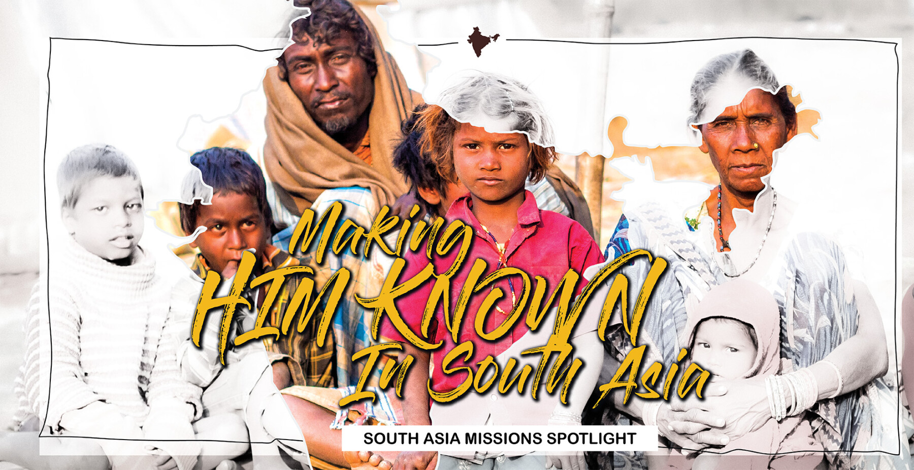 South Asia Missions Spotlight