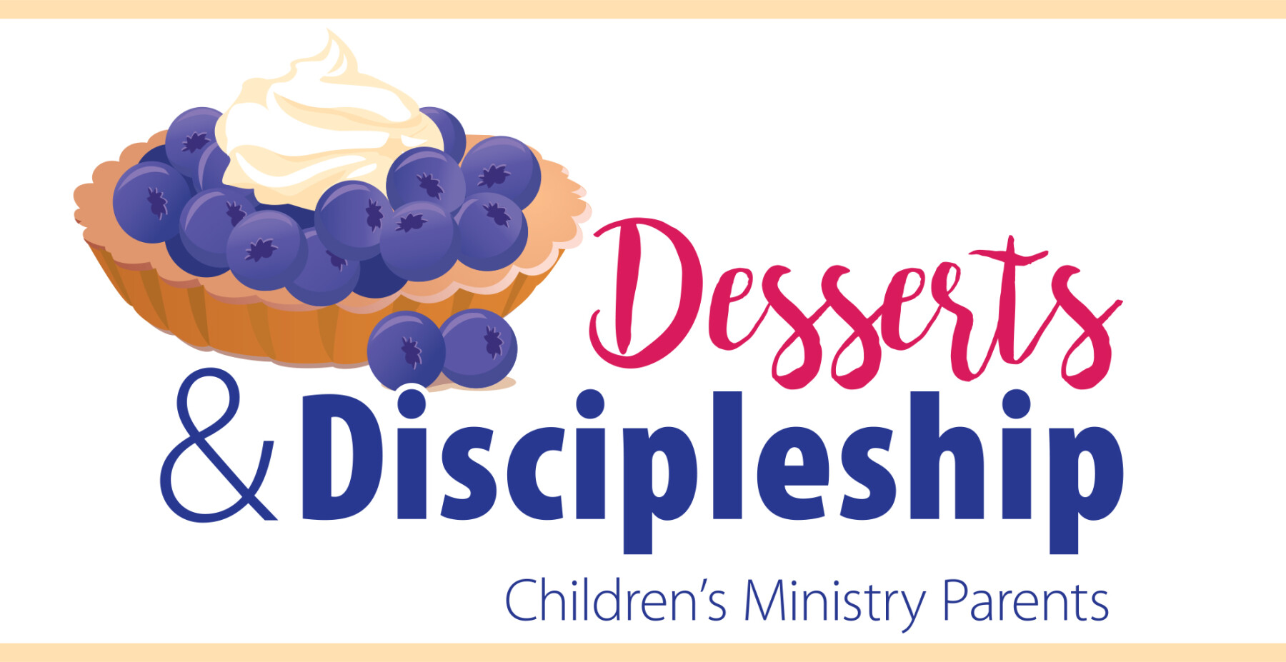 Desserts and Discipleship