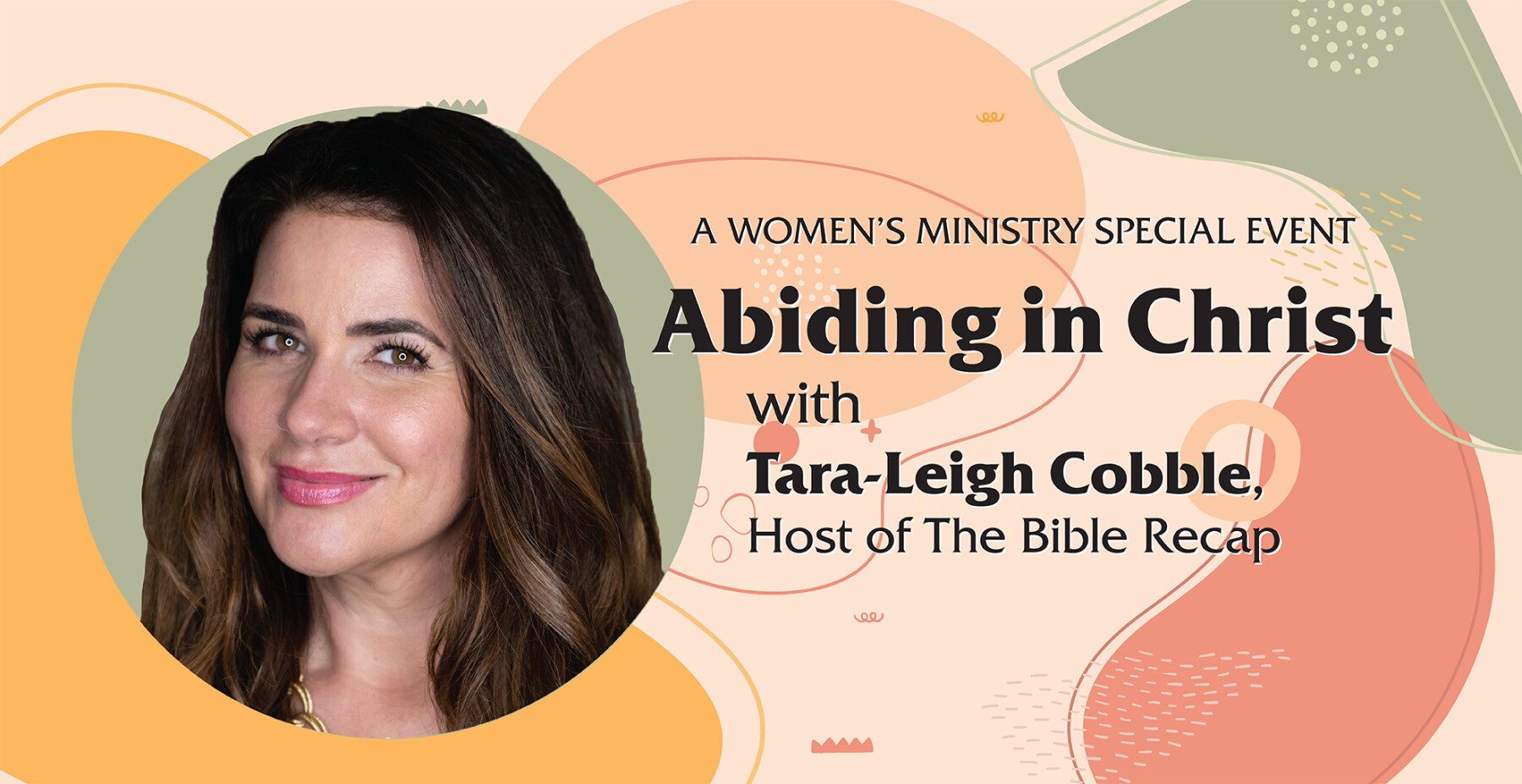 Abiding in Christ with Tara-Leigh Cobble: A Women's Ministry Special Event